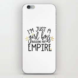 I'm Just A Girl Boss iPhone Skin