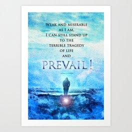 Jordan Peterson Quote - Prevail! Art Print