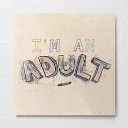 Adulthood Metal Print
