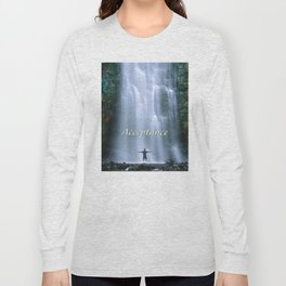 Acceptance Long Sleeve T-shirt