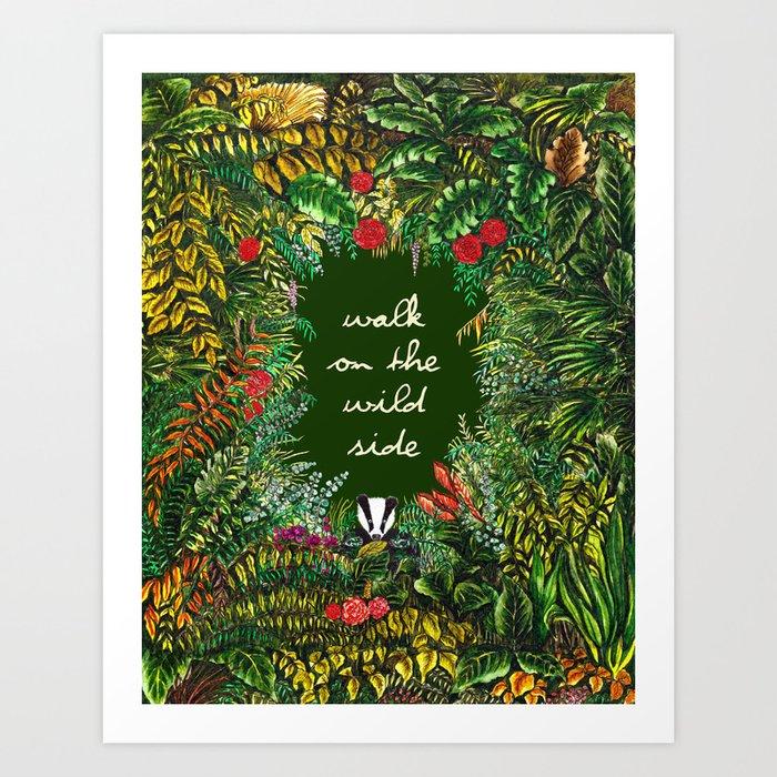 Walk On The Wild Side Art Print