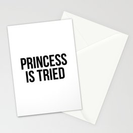 Princess Is Tired Stationery Cards