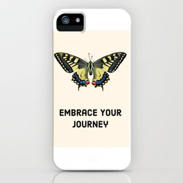 Embrace your journey iPhone Case