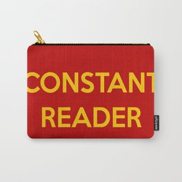 Constant Reader Carry-All Pouch