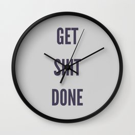 Get Shit Done Wall Clock
