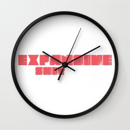 EXPANSIVE SHIT #the pop art edition Wall Clock