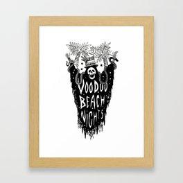 Voodoo Beach Nights Framed Art Print