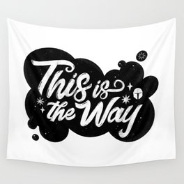 """""""This Is The Way"""" by Maia Faddoul Wall Tapestry"""