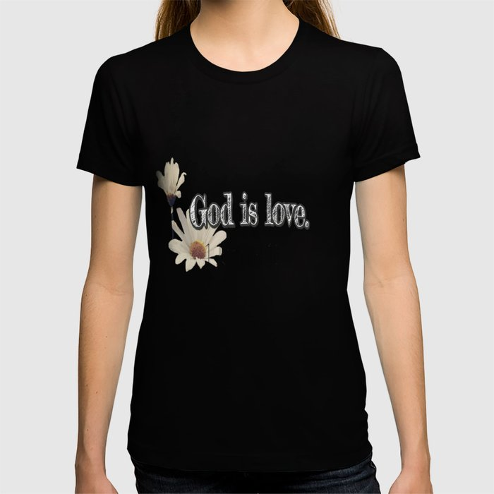 God is Love T-shirt