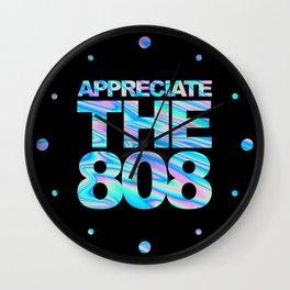 Appreciate The 808 Rave Quote Wall Clock