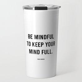 As Love Evolves 7 - Black & White Poetry - Mindfulness Mindful Meditation Travel Mug