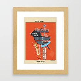 quote Louis Kahn Framed Art Print