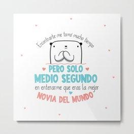LA MEJOR NOVIA DEL MUNDO Metal Print