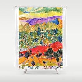 THE FAUVE LANDSCAPE Shower Curtain