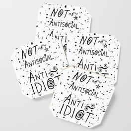 NOT Anti-Social Anti-Idiot Coaster