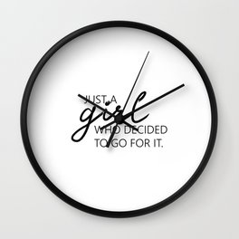 Printable Art, Just A Girl.. Wall Print, Motivational Print, Printable Modern Wall Wall Clock