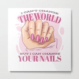 Nail Artist Gifts Metal Print