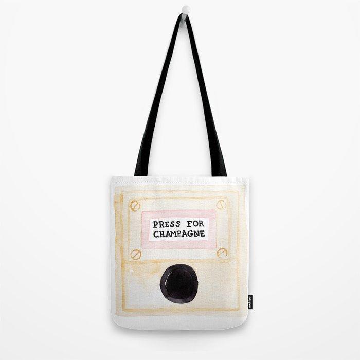 Press For Champagne Tote Bag