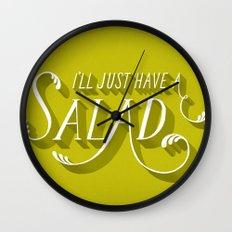I'll Just Have a Salad Wall Clock