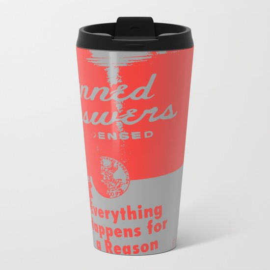 Canned Answers Metal Travel Mug
