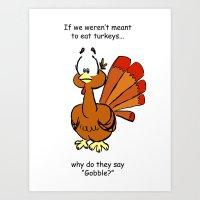 turkey Art Prints featuring Turkey by Vanessa K. Compton