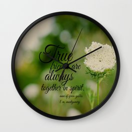 True Friends Anne  Wall Clock