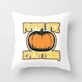 """October 31st Halloween Shirt """"Pumpkin Spice Everything"""" T-shirt Design Spooky Creepy Halloween Throw Pillow"""