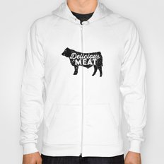 Delicious Meat Hoody