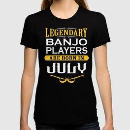 Legendary Banjo Player Born In July T-shirt