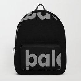 Bald & Badass Bald Baldy Baldhead Hair Backpack