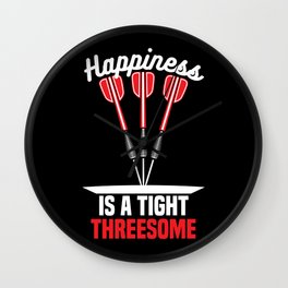 Happiness is a Tight Threesome   Darts Wall Clock