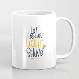 Let your light shine Coffee Mug