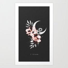 I Bloom Art Print
