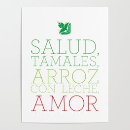SALUD, TAMALES, ARROZ CON LECHE, AMOR Poster
