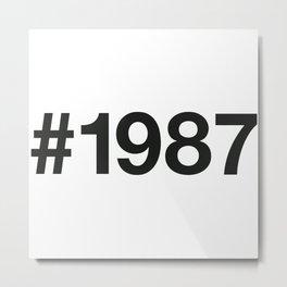 1987 Metal Print