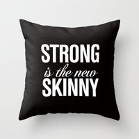 crossfit Throw Pillows featuring Strong is the New Skinny Typography by RexLambo