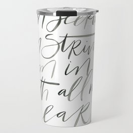 Vincent Vangough Quote : I am seeking / I am striving/ I am in it with all my heart Travel Mug