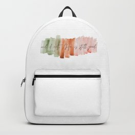 And If Not He Is Still Good - Daniel 3:18 Backpack
