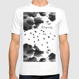 let's go away T-shirt