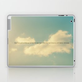 The future belongs to those who believe in the beauty of their dreams II Laptop & iPad Skin