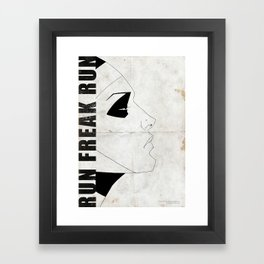 Run Freak Run - White Framed Art Print