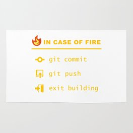 In case of fire - Git push Rug