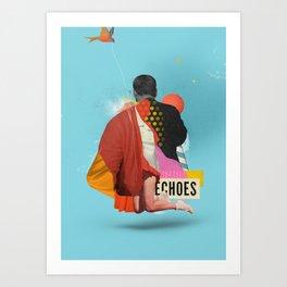 ECHOES Art Print
