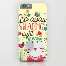 Reading Right Meow Slim Case iPhone 6s