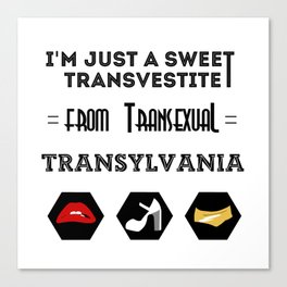 Sweet Transvestite Canvas Print