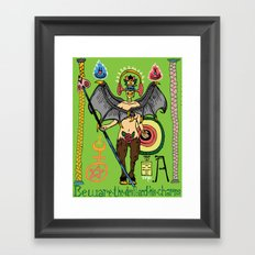 Beware the Devil and his Charms. Framed Art Print