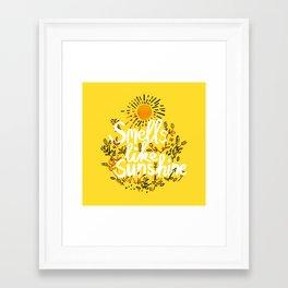 Smells Like Sunshine Framed Art Print