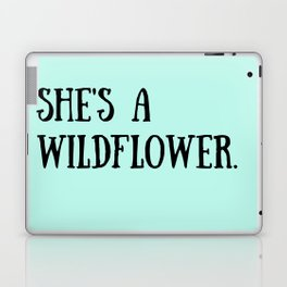 She's A Wildflower Laptop & iPad Skin