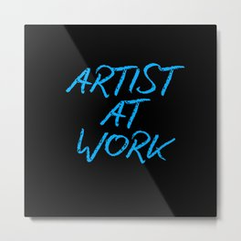 Artist at Work (blue) Metal Print