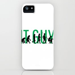 IT Guy Evolution Information Technology Computer iPhone Case